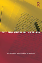 Developing Writing Skills in Spanish by Javier Muñoz-Basols