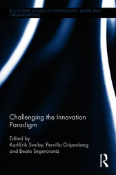 Challenging the Innovation Paradigm by Karl-Erik Sveiby