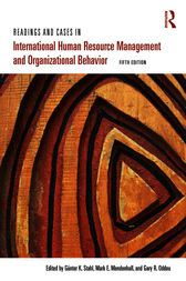Readings and Cases in International Human Resource Management and Organizational Behavior by Sebastian Reiche