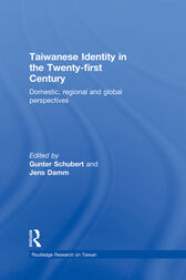 Taiwanese Identity in the 21st Century by Gunter Schubert