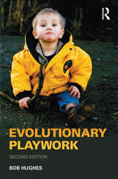 Evolutionary Playwork by Bob Hughes