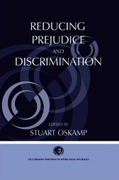 Reducing Prejudice and Discrimination by Stuart Oskamp