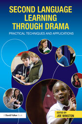 Second Language Learning through Drama by Joe Winston