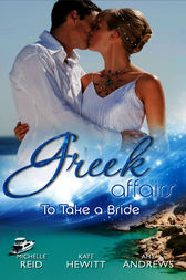 Greek Affairs: To Take a Bride