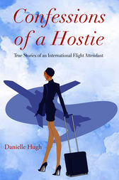 Confessions of a Hostie by Danielle Hugh