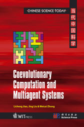 Coevolutionary Computation and Multiagent Systems by Licheng Jiao