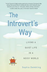 The Introvert's Way by Sophia Dembling