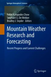 Mountain Weather Research and Forecasting by Fotini Chow