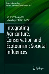 Integrating Agriculture, Conservation and Ecotourism: Societal Influences by W. Bruce Campbell