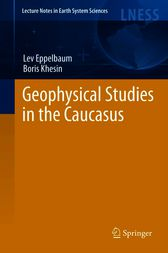 Geophysical Studies in the Caucasus by Lev V. Eppelbaum
