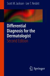 Differential Diagnosis for the Dermatologist by Scott Jackson