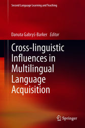Cross-linguistic Influences in Multilingual Language Acquisition by Danuta Gabrys-Barker