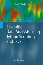 Scientific Data Analysis using Jython Scripting and Java by Sergei V. Chekanov