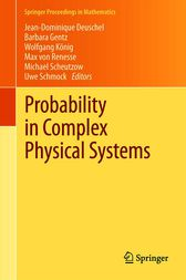 Probability in Complex Physical Systems by Jean-Dominique Deuschel