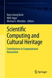 Scientific Computing and Cultural Heritage by Hans Georg Bock