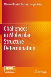 Challenges in Molecular Structure Determination by Manfred Reichenbächer