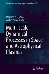 Multi-scale Dynamical Processes in Space and Astrophysical Plasmas by unknown