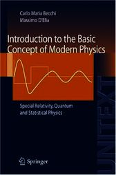 Introduction to the Basic Concepts of Modern Physics by Carlo M. Becchi