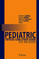 Pediatric Critical Care Study Guide by Steven E. Lucking