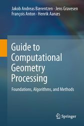 Guide to Computational Geometry Processing by J. Andreas Bærentzen
