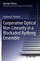 Cooperative Optical Non-Linearity in a Blockaded Rydberg Ensemble by Jonathan D. Pritchard