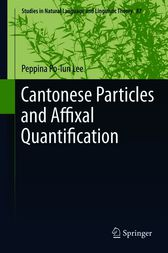 Cantonese Particles and Affixal Quantification by Peppina Po-lun Lee