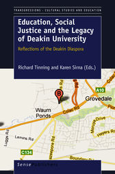 Education, Social Justice and the Legacy  of Deakin University by unknown