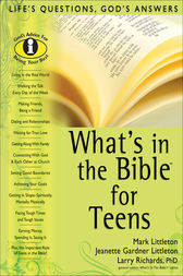 What's in the Bible for Teens by Mark Littleton
