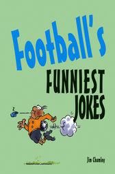 Football's Funniest Jokes by Jim Chumley