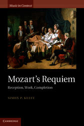 Mozart's Requiem by Simon P. Keefe