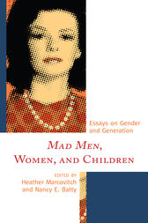 Mad Men, Women, and Children by Heather Marcovitch