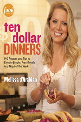 Ten Dollar Dinners by Melissa D'Arabian