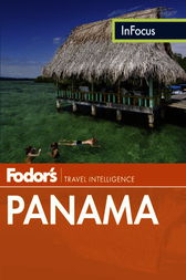 Fodor's In Focus Panama by Fodor's
