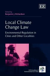 Local Climate Change Law by Benjamin J. Richardson