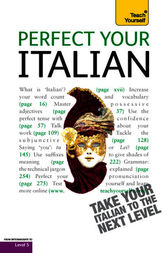 Perfect Your Italian by Sylvia Lymbery