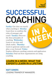 Successful Coaching in a Week by Matt Somers
