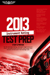 Instrument Rating Test Prep 2013 by ASA Test Prep Board