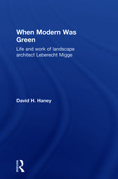 When Modern Was Green by David Haney