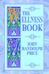 The Wellness Book by John Randolph Price