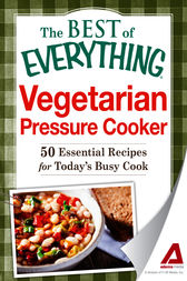 Vegetarian Pressure Cooker