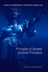 Principles of German Criminal Procedure by Michael Bohlander