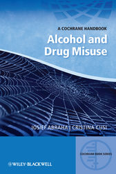 A Cochrane Handbook of Alcohol and Drug Misuse by Iosief Abraha
