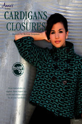 Cardigans & Closures by Melissa Leapman