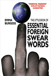 Essential Foreign Swearwords by Emma Burgess