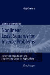 Nonlinear Least Squares for Inverse Problems by Guy Chavent