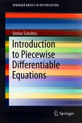 Introduction to Piecewise Differentiable Equations by Stefan Scholtes