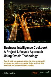 Business Intelligence Cookbook by John Heaton