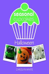 Seasonal Cupcakes - Halloween by Carolyn White