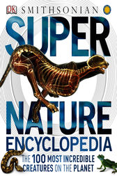 Super Nature Encyclopedia by DK Publishing