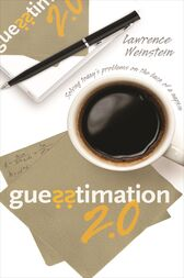 Guesstimation 2.0 by Lawrence Weinstein